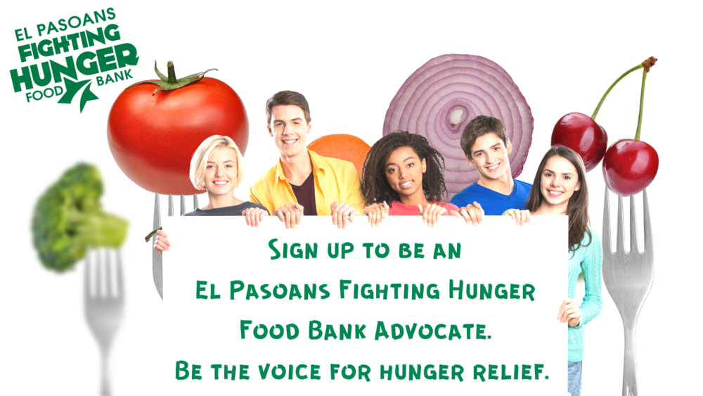 Be and El Pasoans Fighting Hunger Advocate!