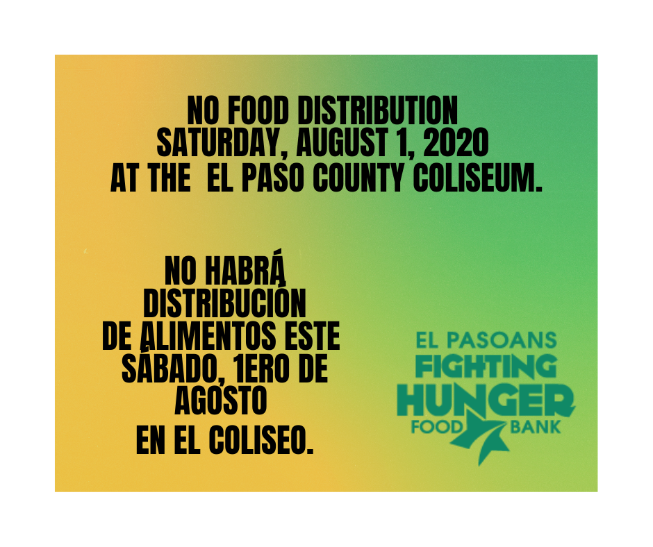 No Food Distribution at the El Paso County Coliseum on Saturday August 1, 2020